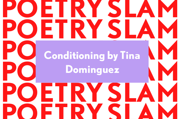 Poetry Slam Tina Dominguez